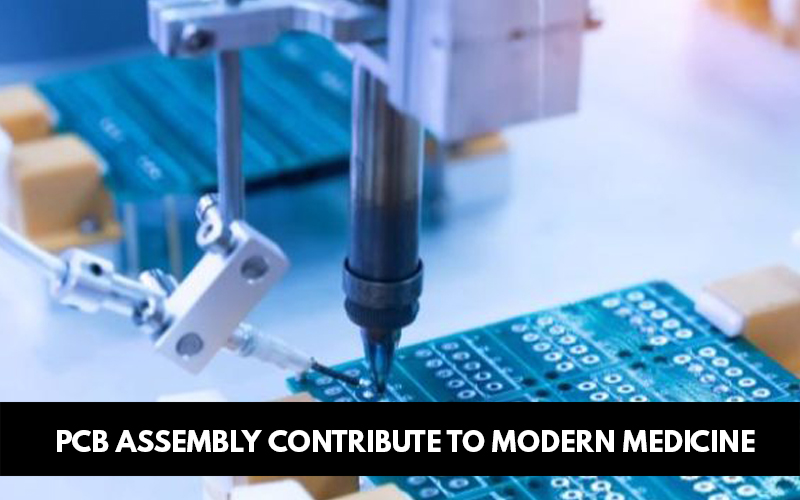 PCB Assembly contribute to Modern Medicine